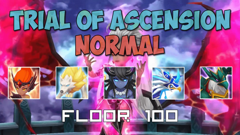Trial of Ascension Floor 100 with a farmable Team!