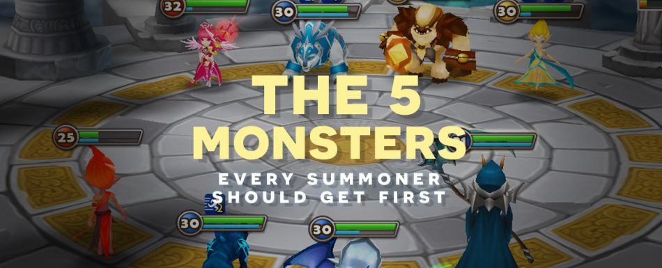 The 5 Monsters Every Summoner Should Get First