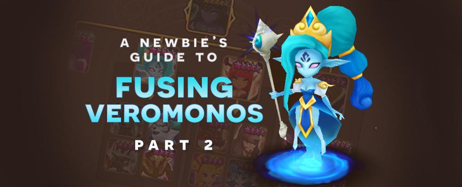 A Newbie's Guide to Fusing Veromos: Part 2 (Mikene)