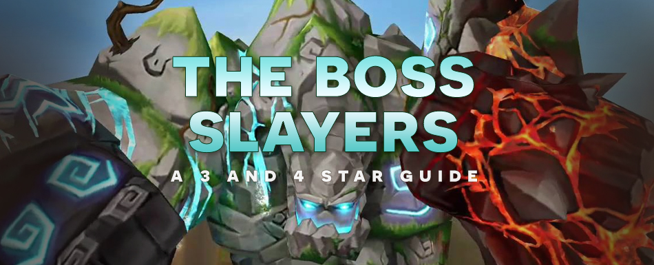 The Boss Slayers: A 3 and 4 Star Guide