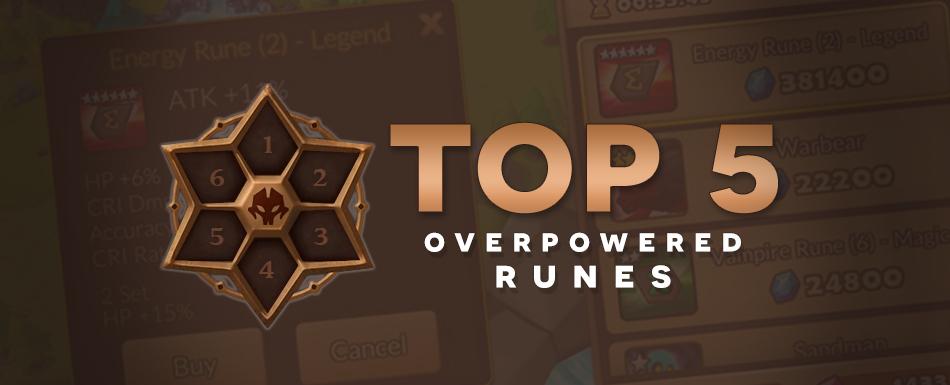 [Top 5] Overpowered Runes