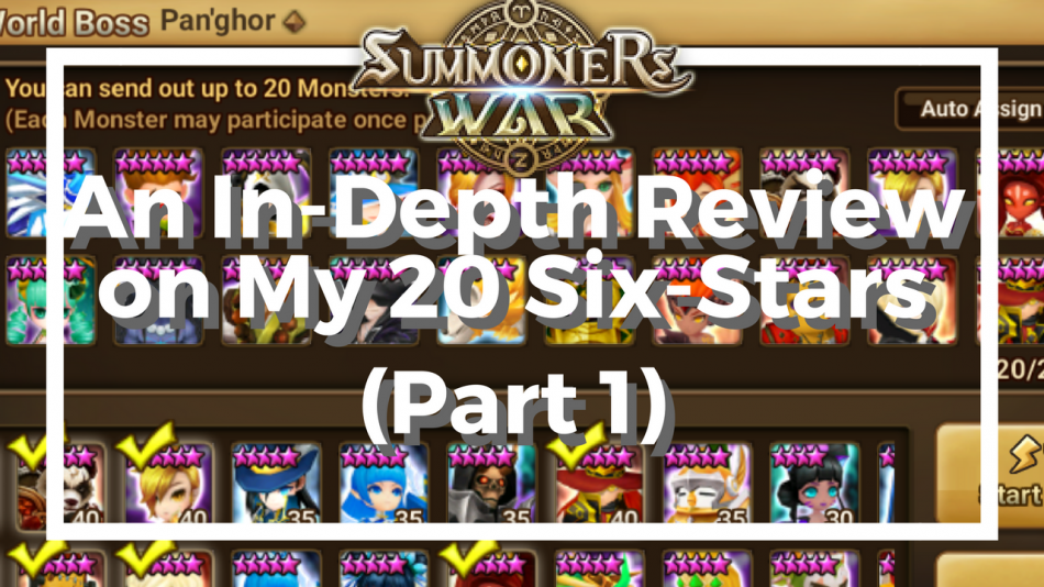 An In-Depth Review on My 20 Six-Stars (Part 1)