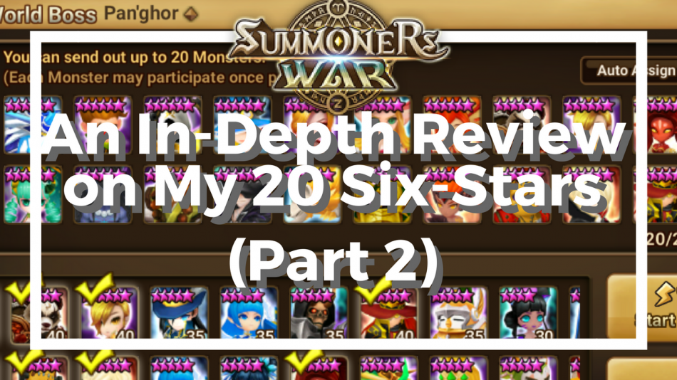 An In-Depth Review on My 20 Six-Stars (Part 2)